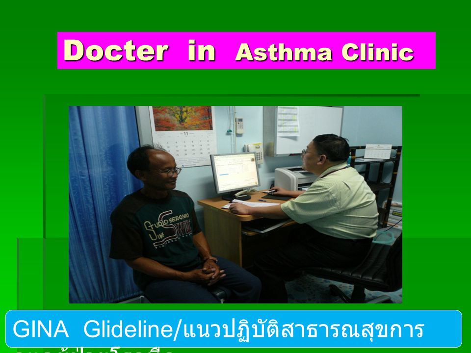 Docter in Asthma Clinic