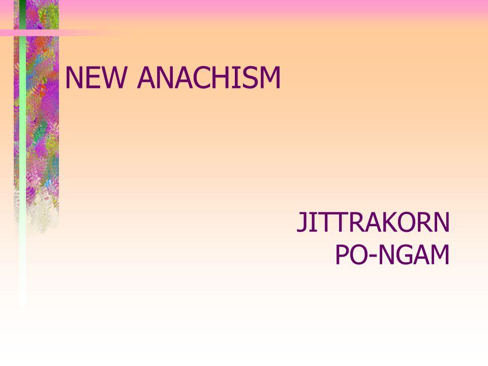 NEW ANACHISM JITTRAKORN PO-NGAM
