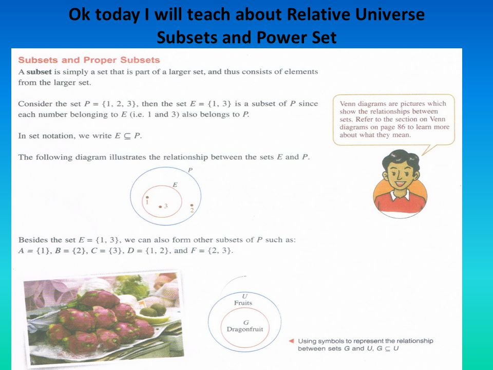 Ok today I will teach about Relative Universe Subsets and Power Set