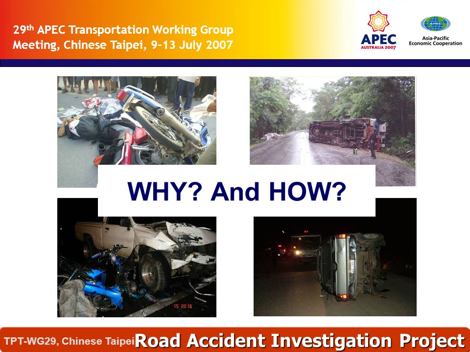 WHY And HOW Road Accident Investigation Project