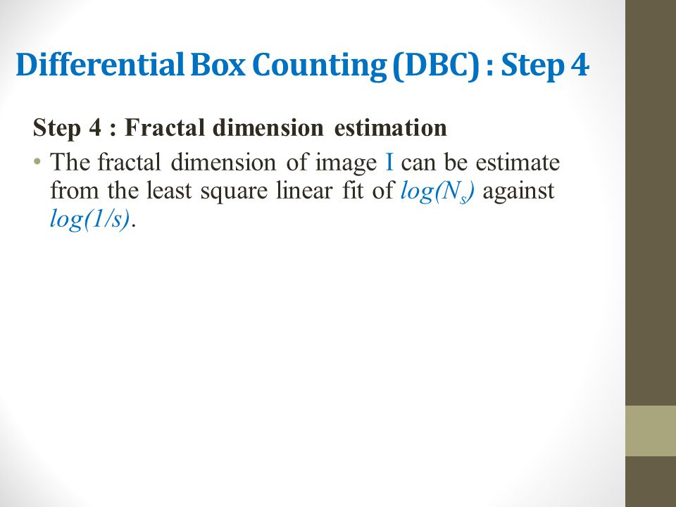 Differential Box Counting (DBC) : Step 4