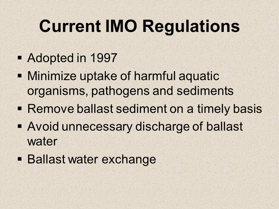 Current IMO Regulations