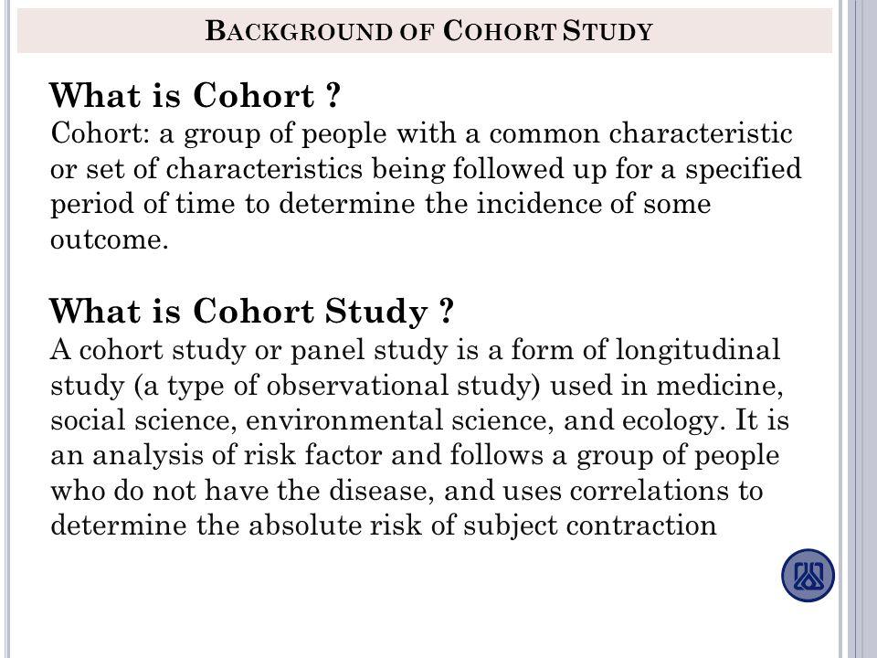 Background of Cohort Study