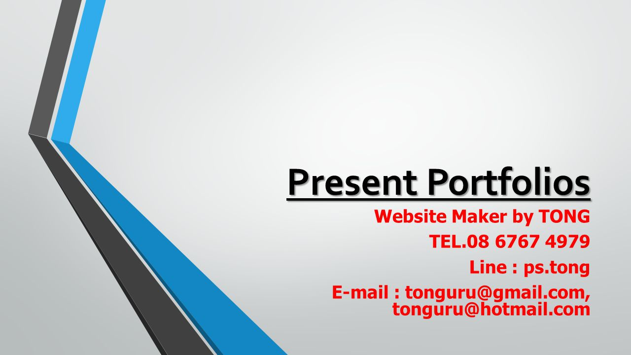 Present Portfolios Website Maker by TONG TEL.08 6767 4979