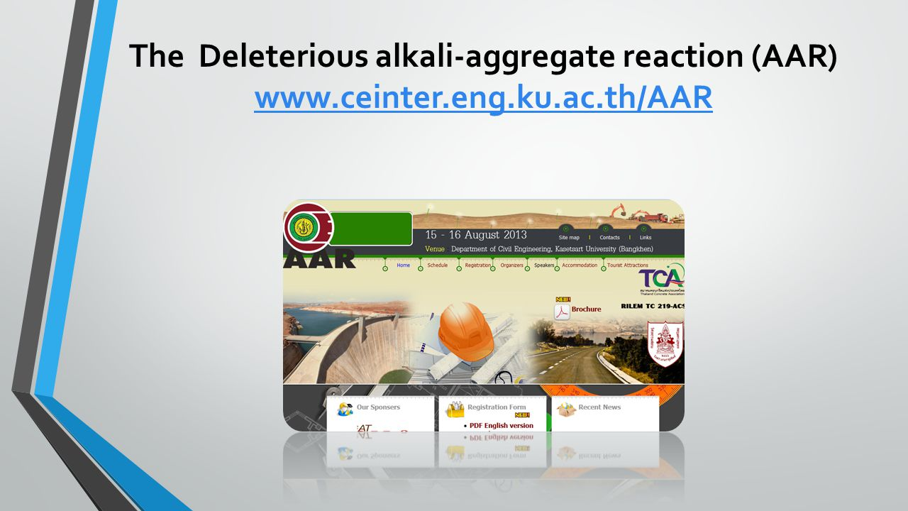 The Deleterious alkali-aggregate reaction (AAR) www. ceinter. eng. ku