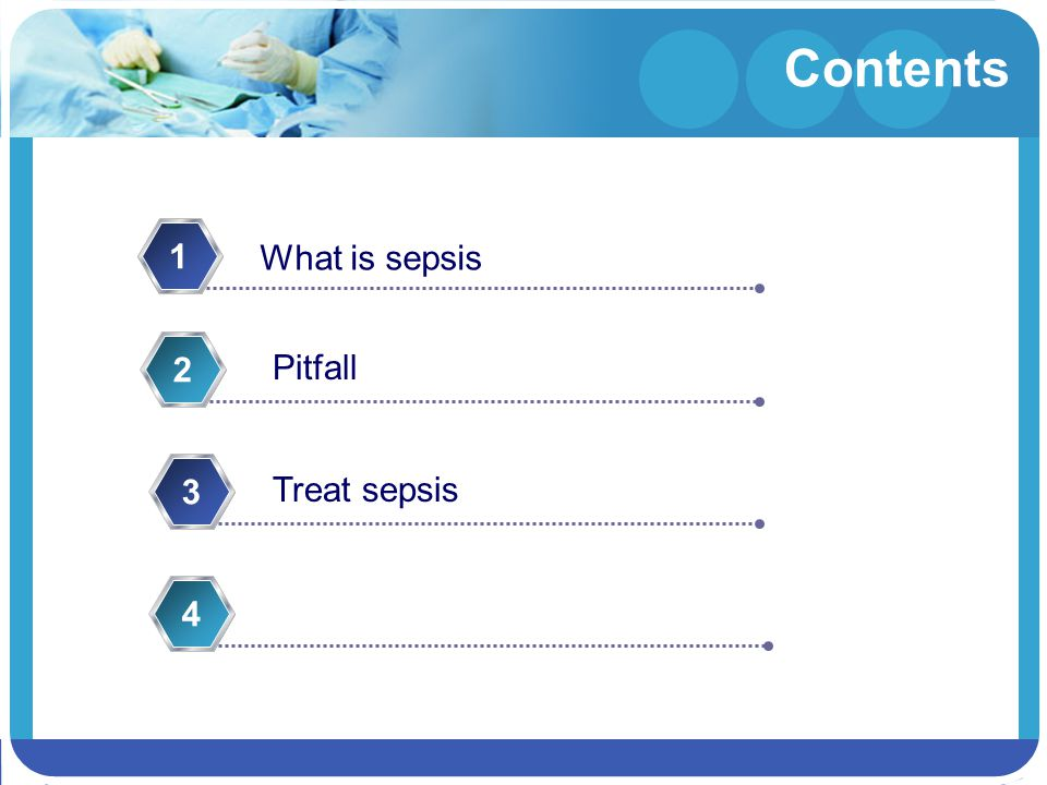 Contents What is sepsis 1 Pitfall 2 Treat sepsis 3 4
