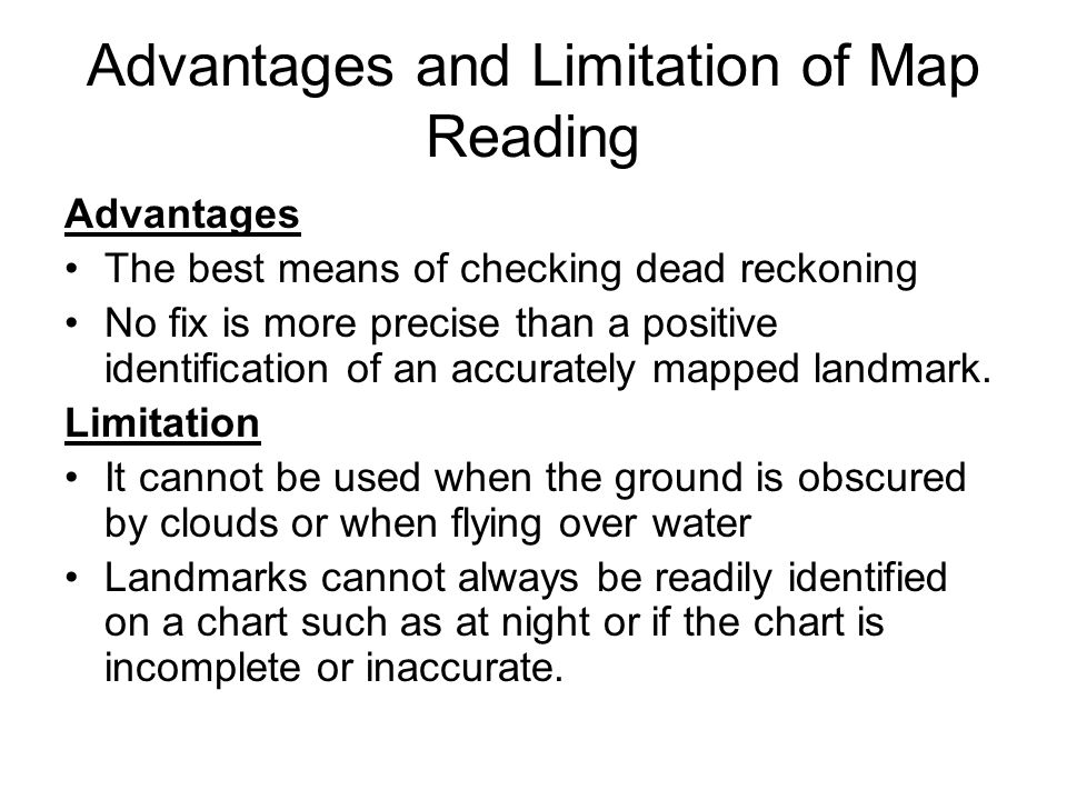 Advantages and Limitation of Map Reading