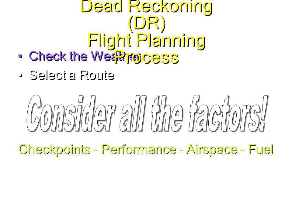 Dead Reckoning (DR) Flight Planning Process