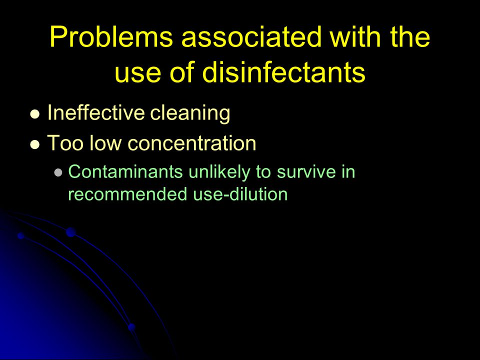 Problems associated with the use of disinfectants