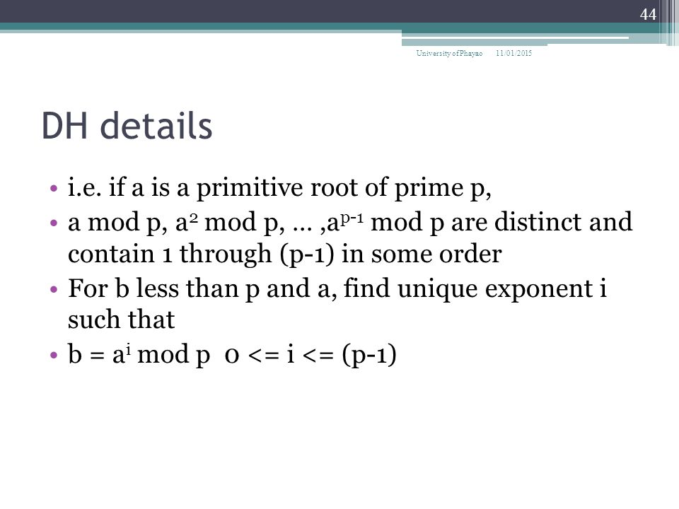 DH details i.e. if a is a primitive root of prime p,