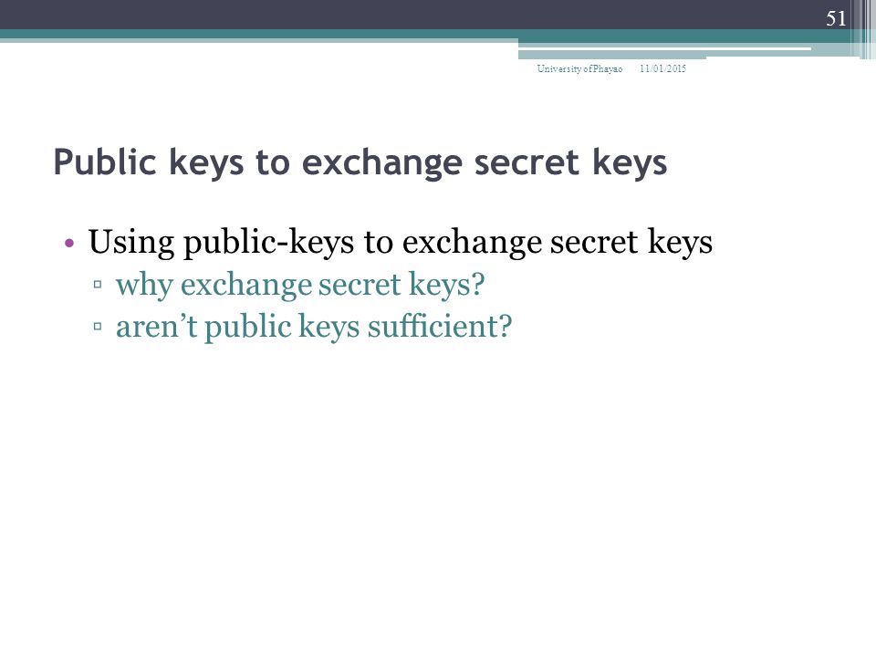 Public keys to exchange secret keys