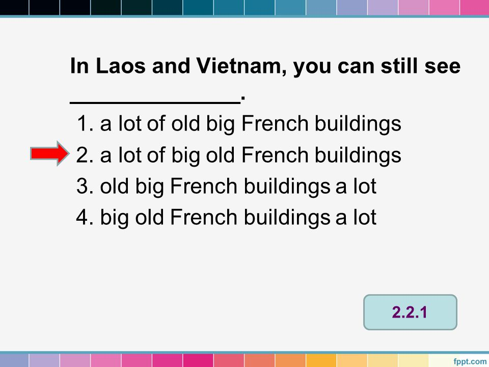 In Laos and Vietnam, you can still see ______________.