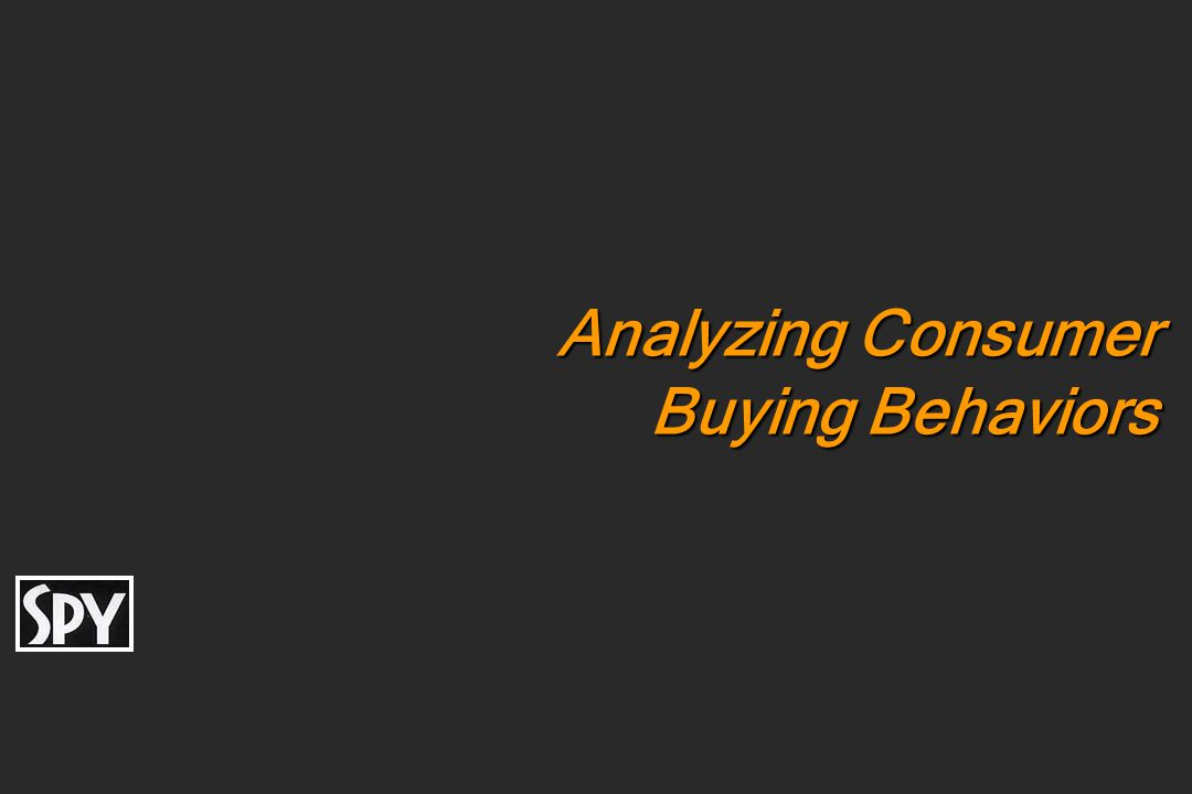 Analyzing Consumer Buying Behaviors