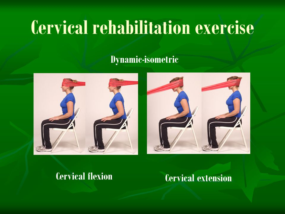 Cervical rehabilitation exercise