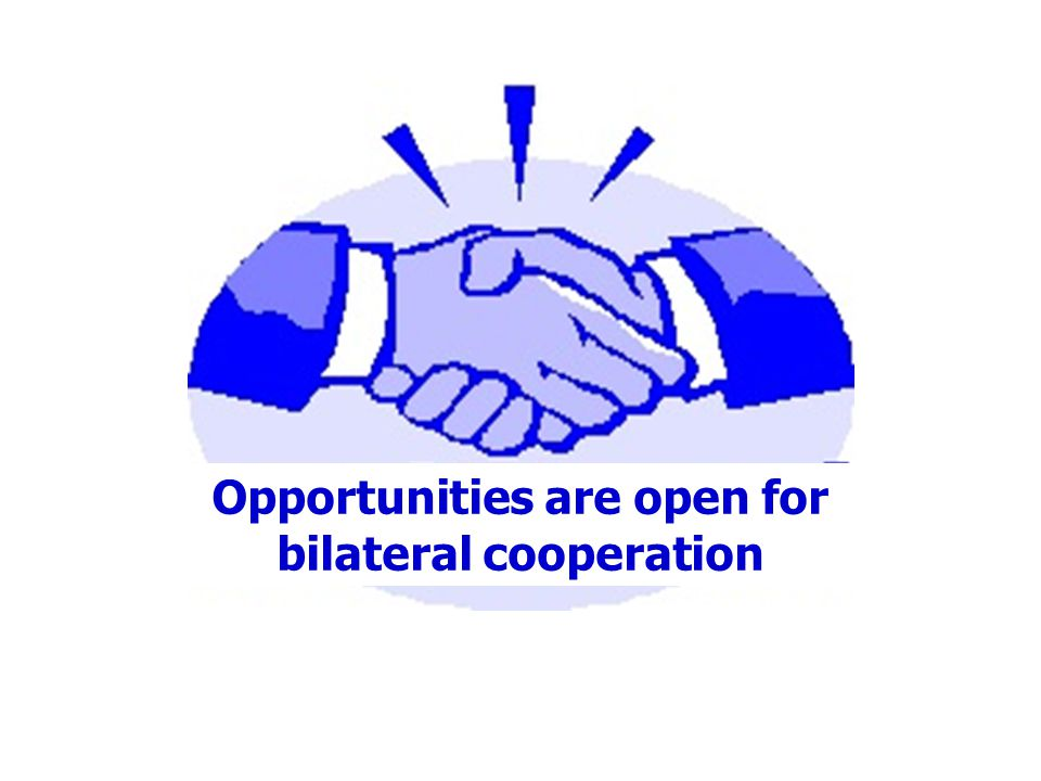 Opportunities are open for bilateral cooperation