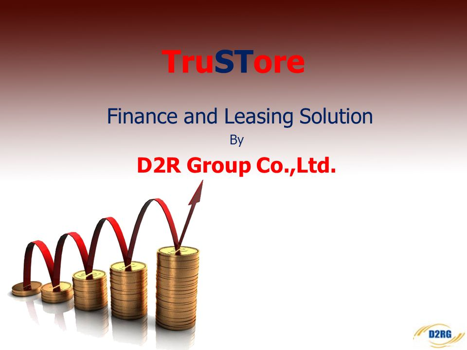 Finance and Leasing Solution By D2R Group Co.,Ltd.