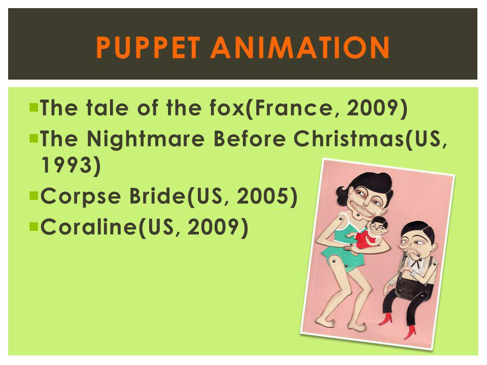 Puppet Animation The tale of the fox(France, 2009)
