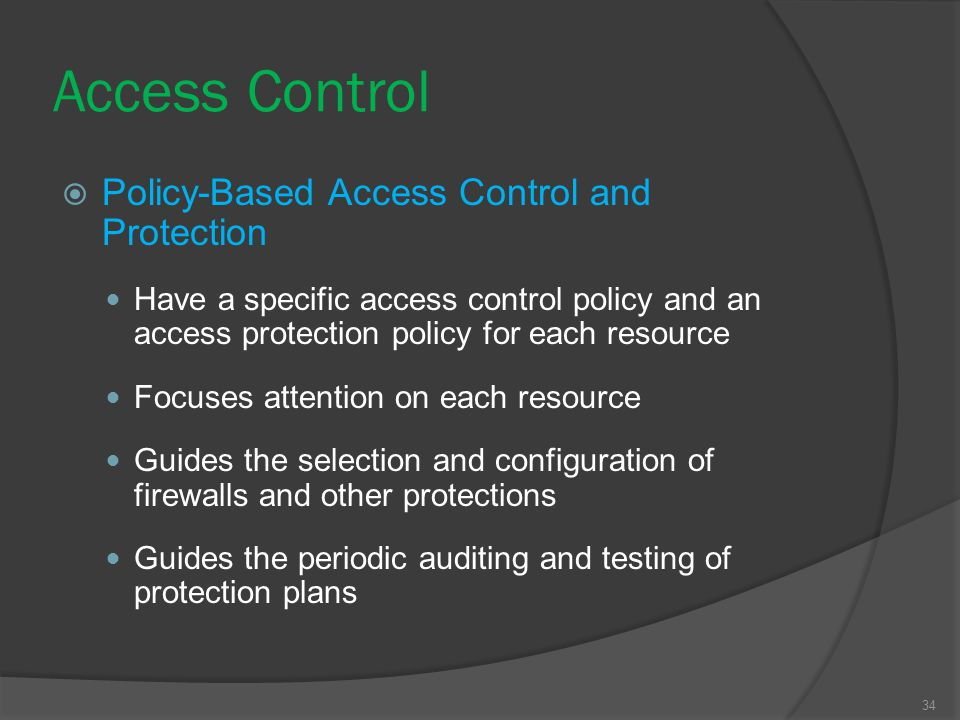 Access Control Policy-Based Access Control and Protection
