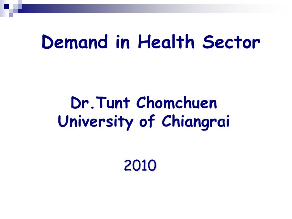 Demand in Health Sector