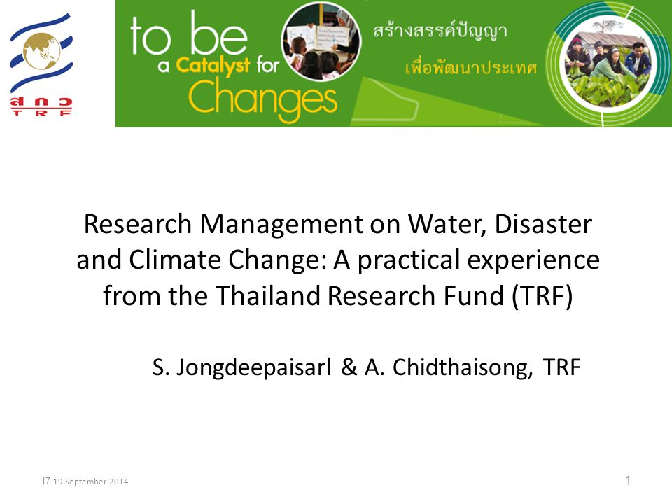 Research Management on Water, Disaster and Climate Change: A practical experience from the Thailand Research Fund (TRF)
