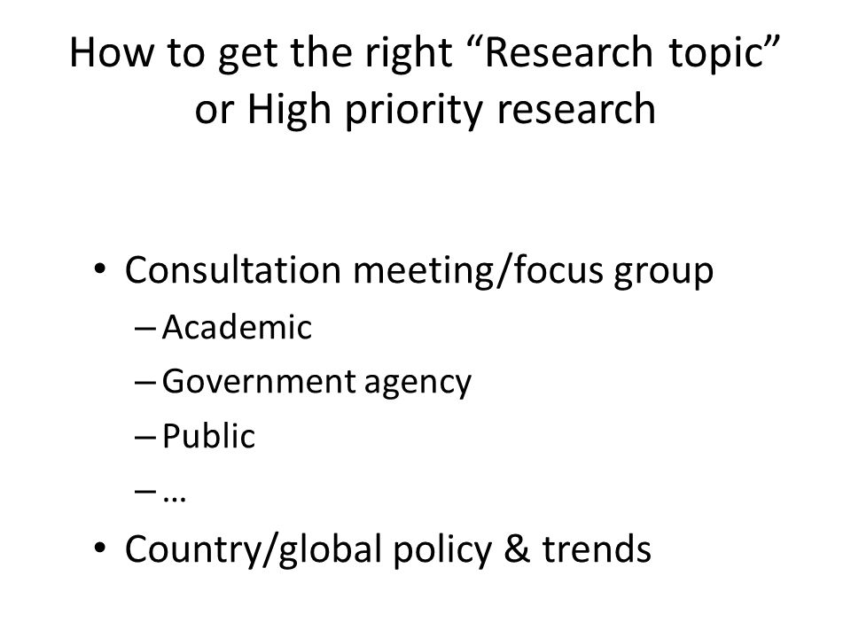 How to get the right Research topic or High priority research