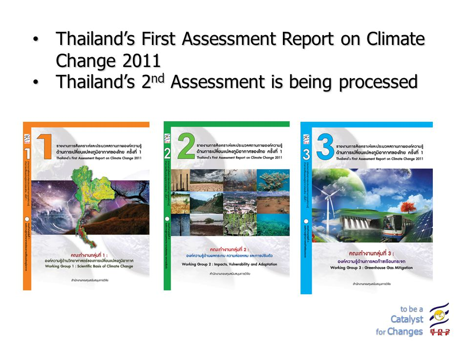 Thailand's First Assessment Report on Climate Change 2011