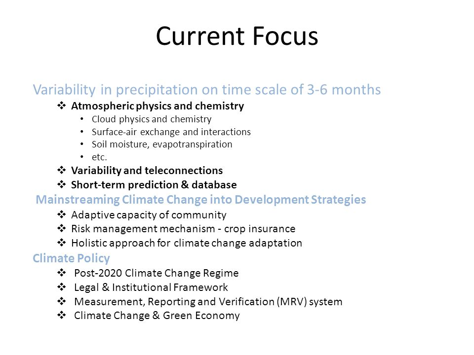 Current Focus Variability in precipitation on time scale of 3-6 months