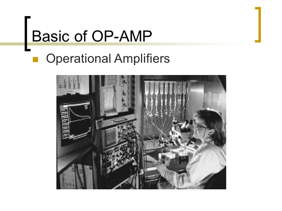 Basic of OP-AMP Operational Amplifiers