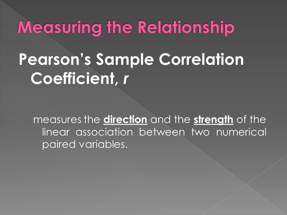 Measuring the Relationship