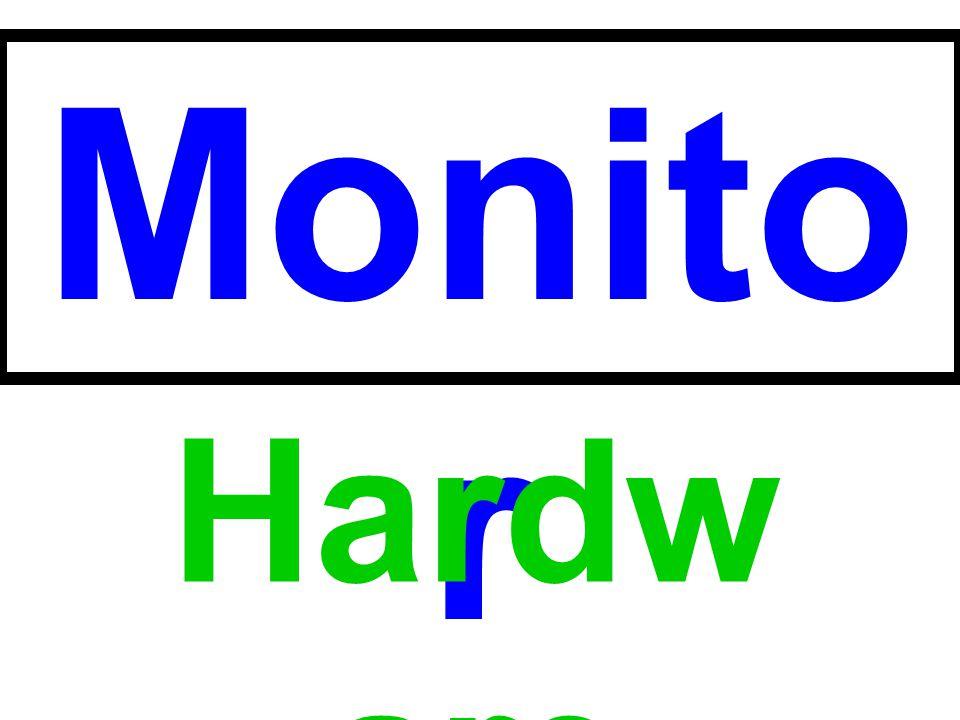 Monitor Hardware