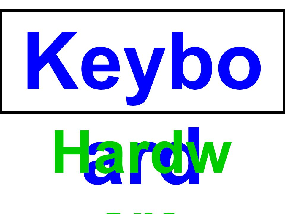 Keyboard Hardware