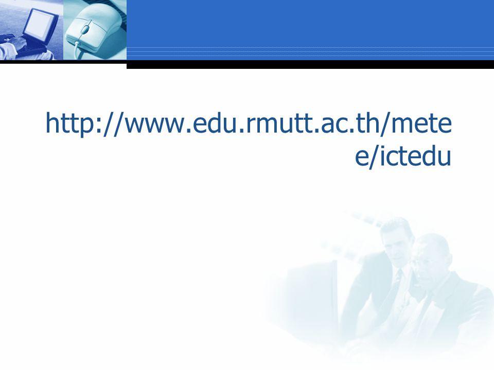 http://www.edu.rmutt.ac.th/metee/ictedu