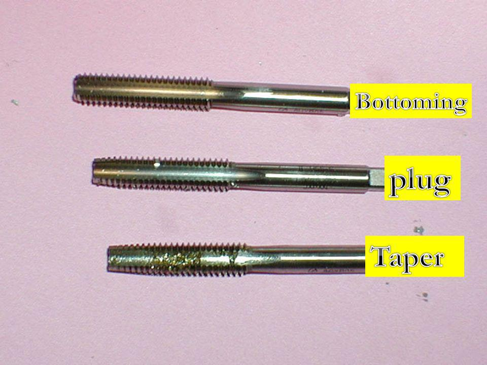 Bottoming plug Taper