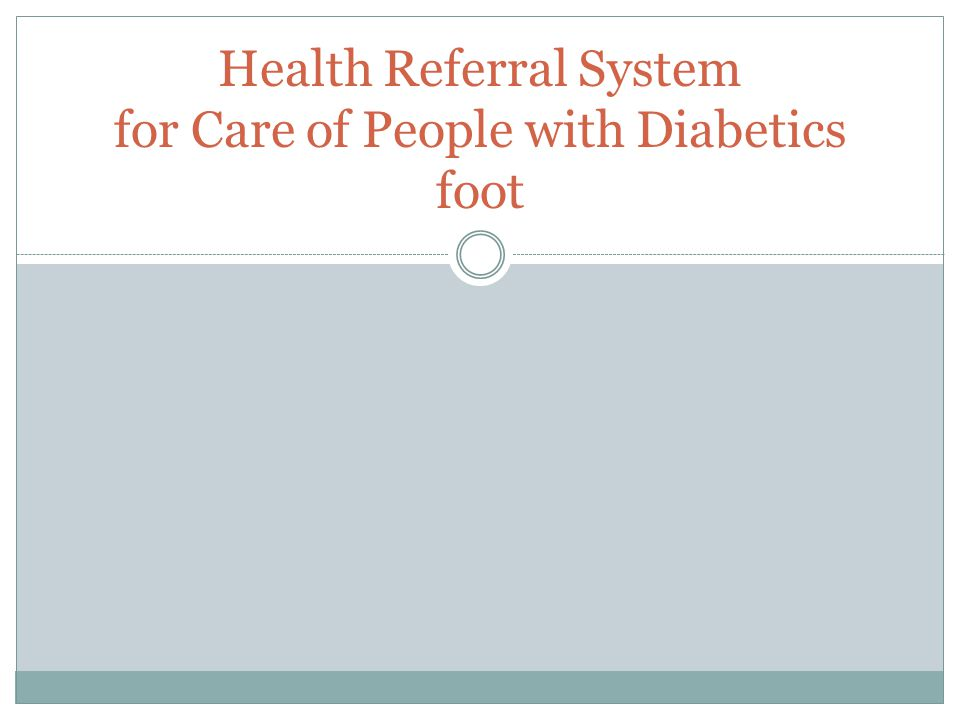 Health Referral System for Care of People with Diabetics foot