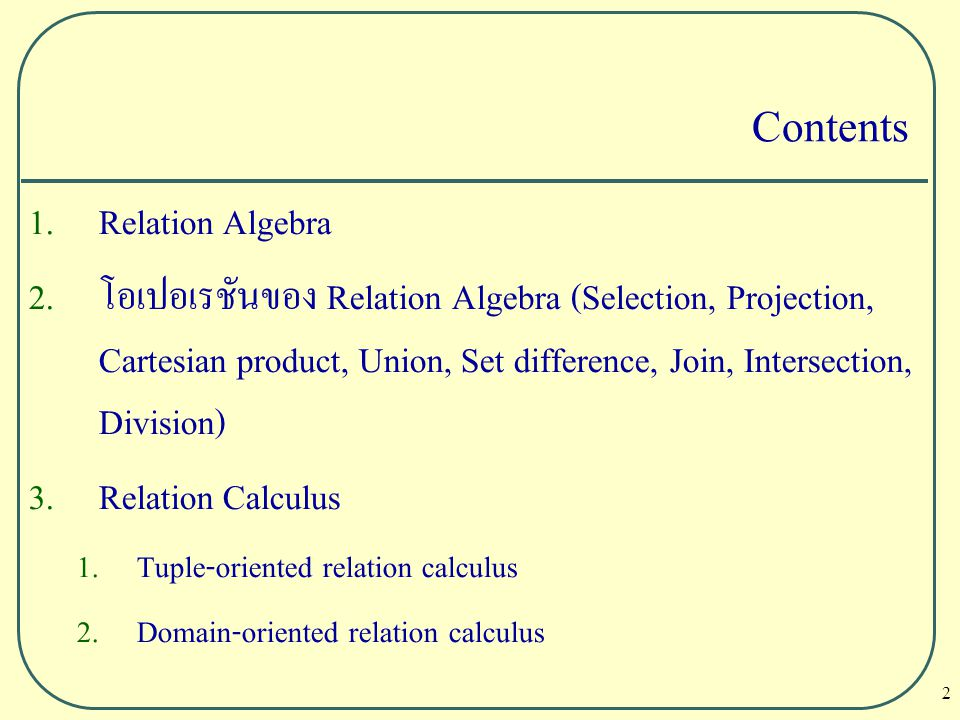 Contents Relation Algebra