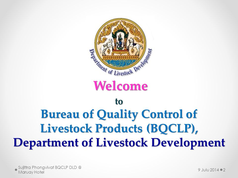 Welcome Bureau of Quality Control of Livestock Products (BQCLP),