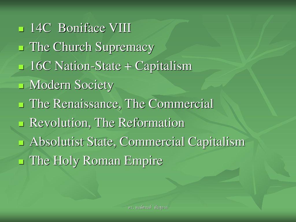 16C Nation-State + Capitalism Modern Society