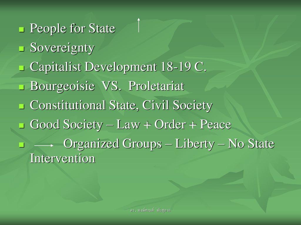 Capitalist Development 18-19 C. Bourgeoisie VS. Proletariat