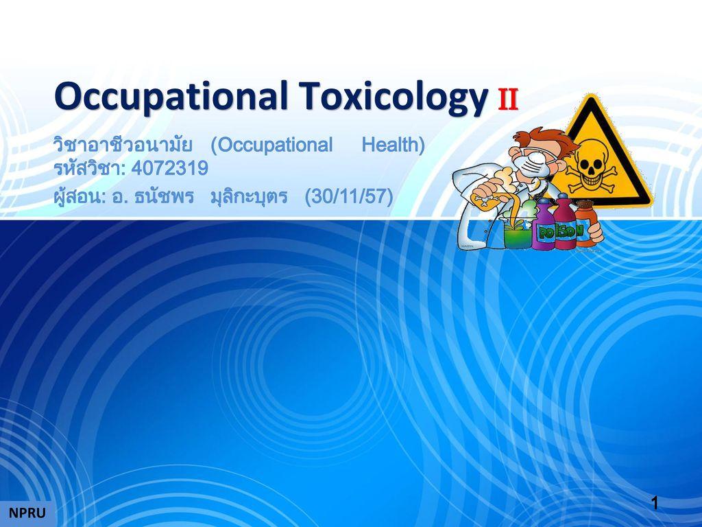 Occupational Toxicology II