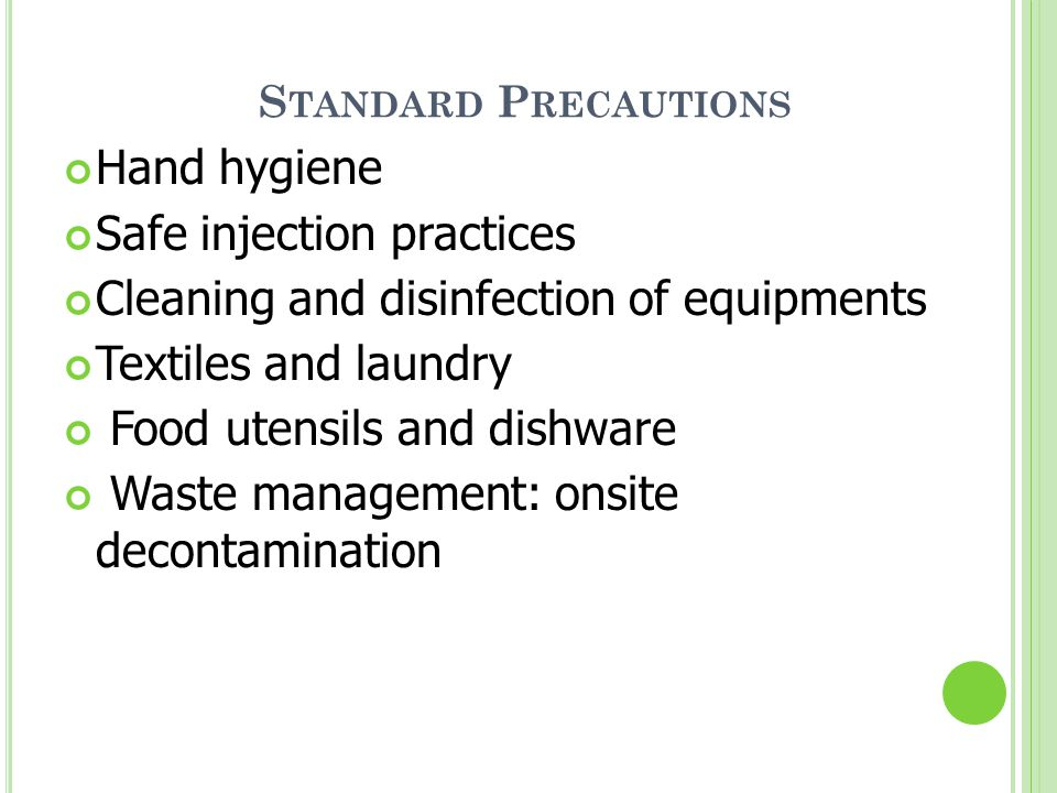 Safe injection practices Cleaning and disinfection of equipments
