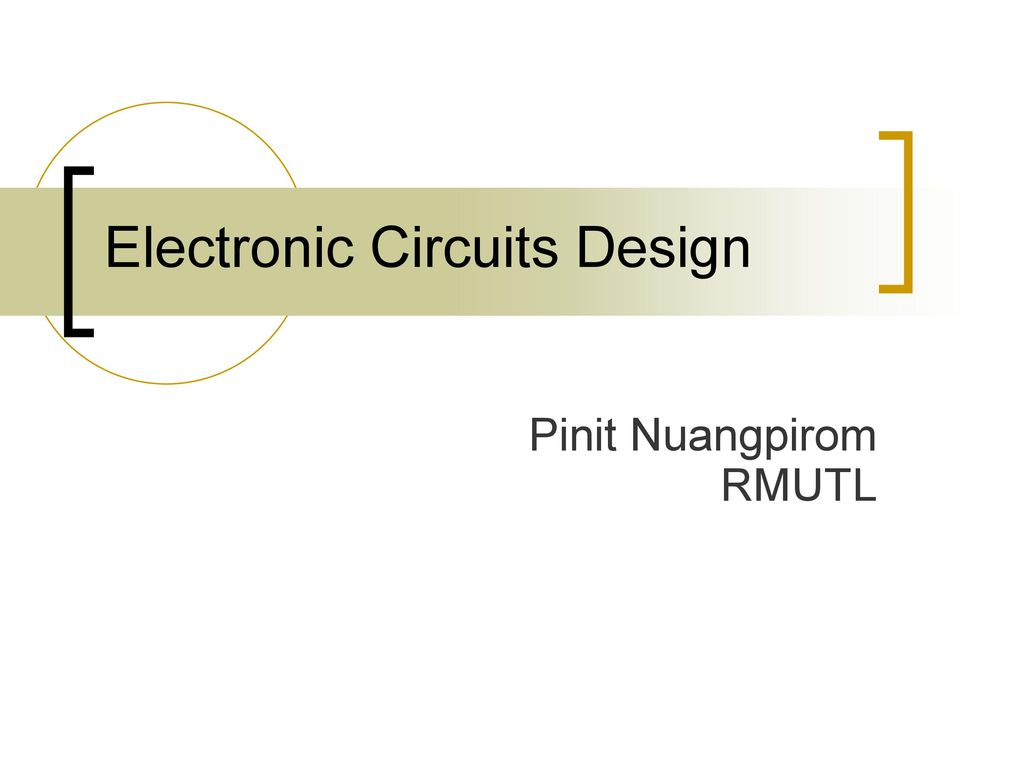 Electronic Circuits Design
