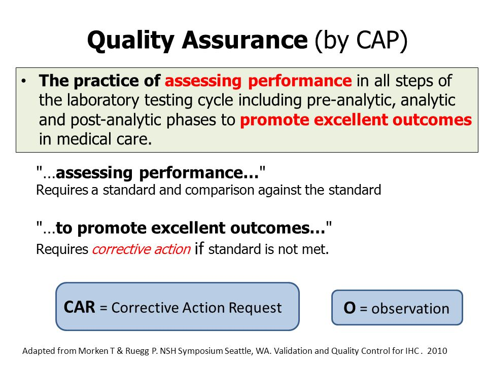 Quality Assurance (by CAP)