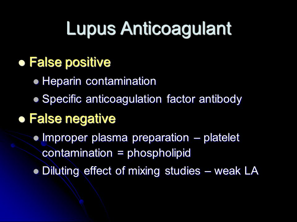 Lupus Anticoagulant False positive False negative