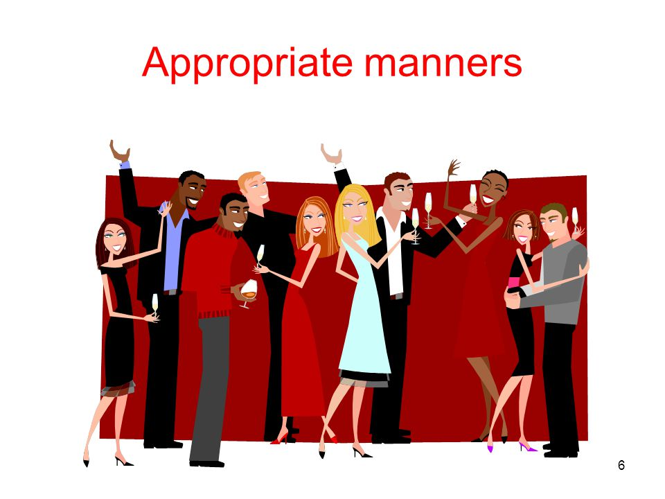 Appropriate manners