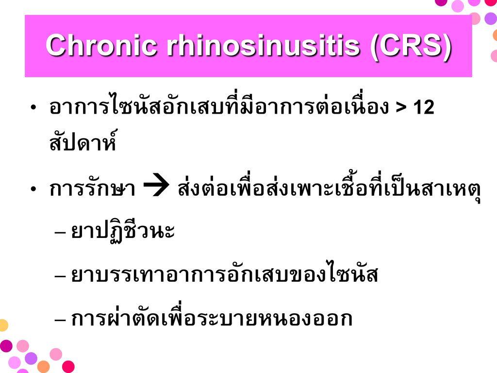 Chronic rhinosinusitis (CRS)