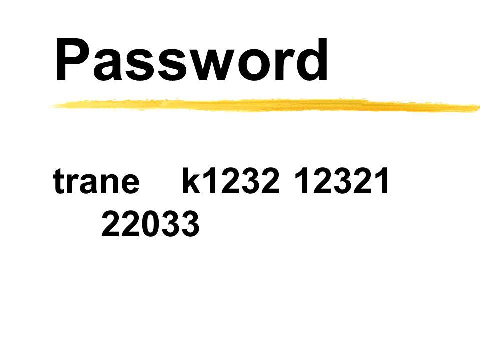 Password trane k1232 12321 22033
