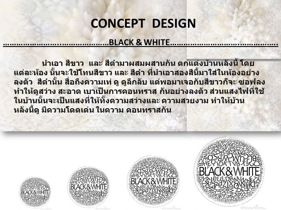 CONCEPT DESIGN ……………………..…………………BLACK & WHITE………………………….……………..
