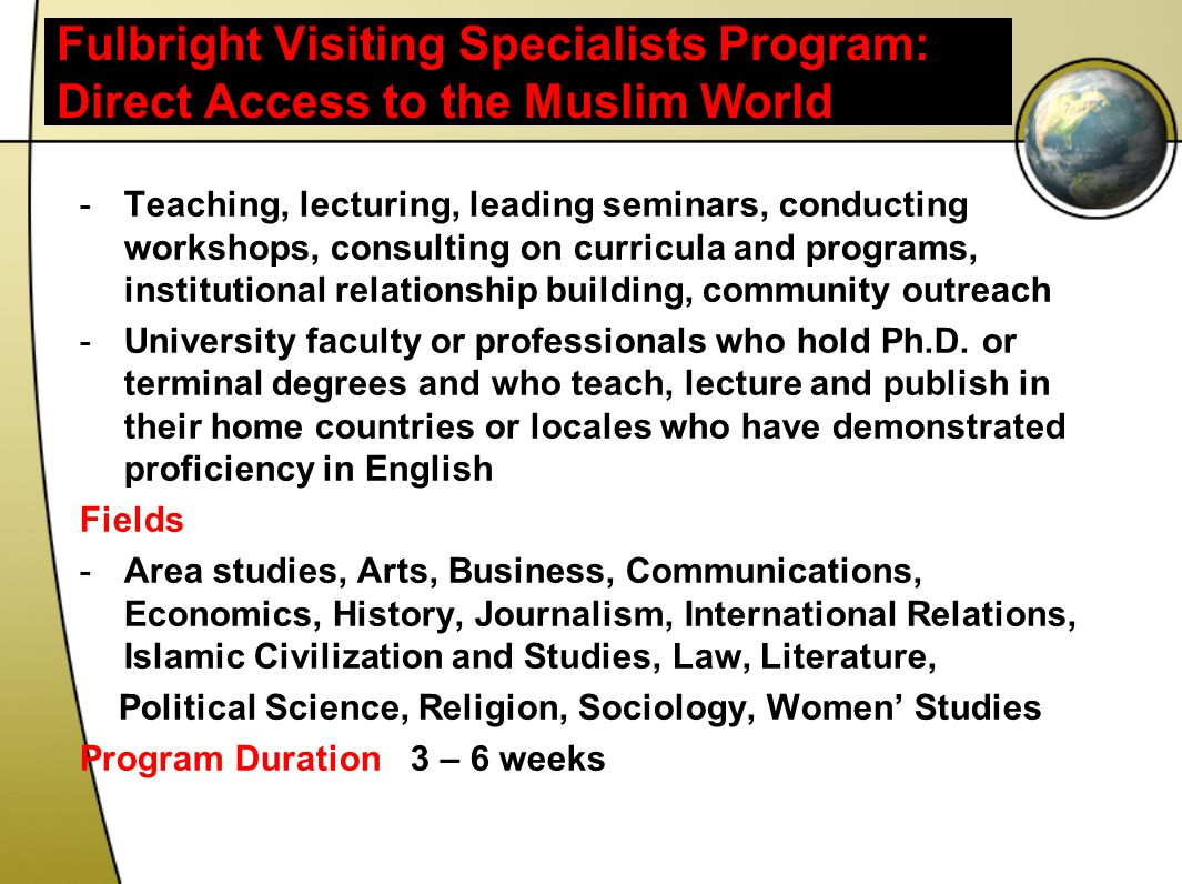 Fulbright Visiting Specialists Program: Direct Access to the Muslim World