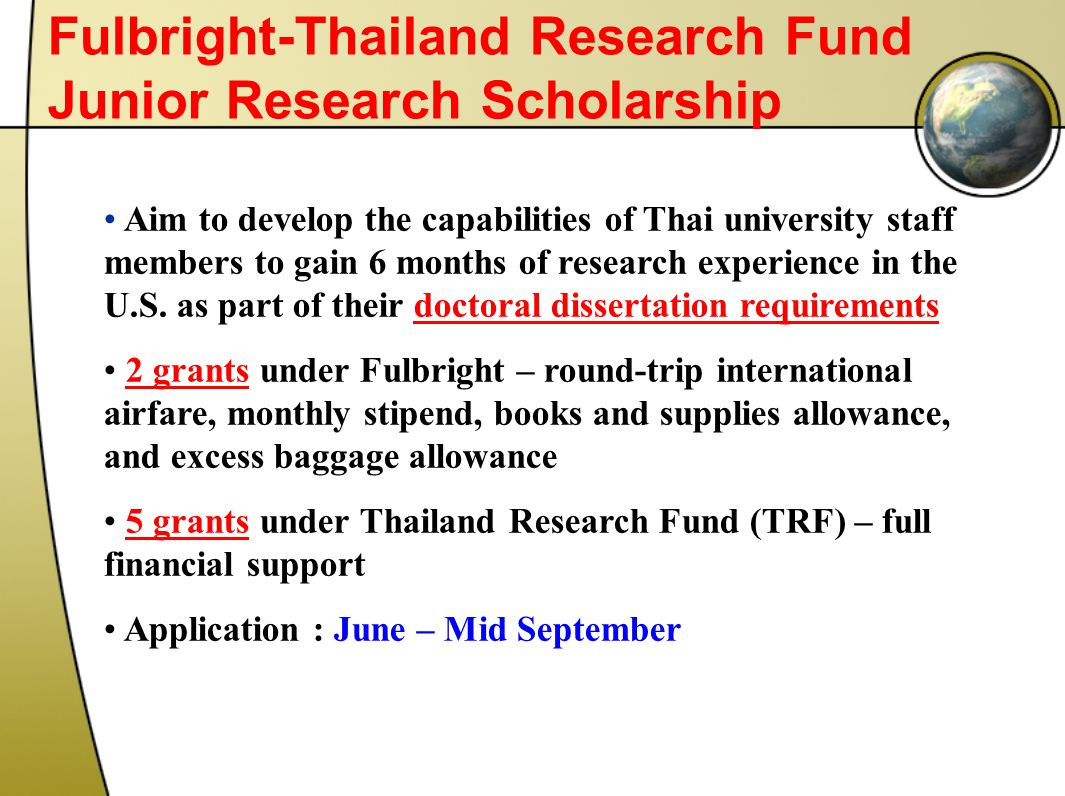 Fulbright-Thailand Research Fund Junior Research Scholarship
