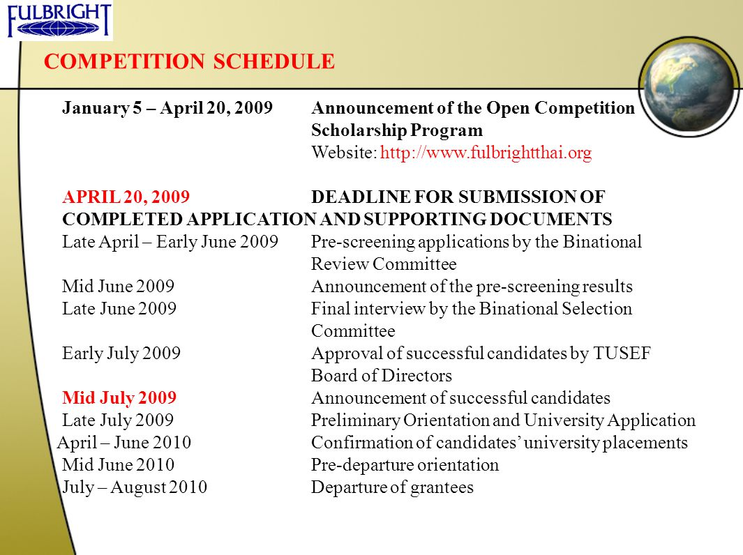 COMPETITION SCHEDULE January 5 – April 20, 2009 Announcement of the Open Competition. Scholarship Program.